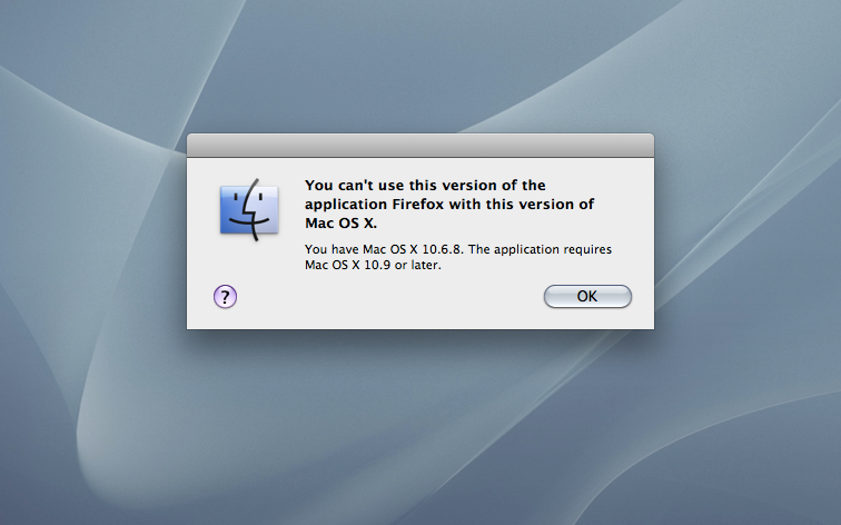 If you are running OS X 10.6, you cannot use the newer versions of Firefox