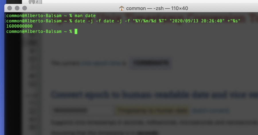 """The full command on the Apple shell is 'date -j -f date -j -f """"%Y/%m/%d %T"""" """"2020/09/13 20:26:40"""" +""""%s""""' (in GMT+8)"""